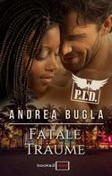 Andrea Bugla: P.I.D. 4 - Fatale Träume ★★★★