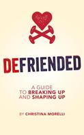 Christina Morelli: Defriended