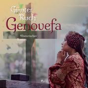 Genovefa - Historischer Roman (Ungekürzt)