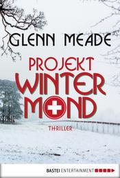 Projekt Wintermond - Thriller