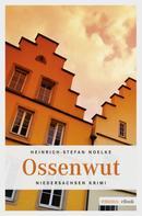 Heinrich-Stefan Noelke: Ossenwut ★★★★