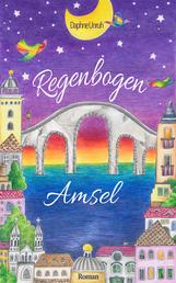 Regenbogenamsel - Gesamtausgabe Lost City Band 1&2