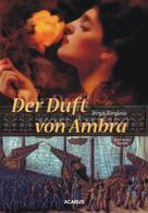 Birgit Ringlein: Der Duft von Ambra ★★★★