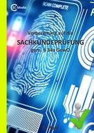 Helmut Hohl: Vorbereitung auf die SACHKUNDEPRÜFUNG gem. § 34a GewO