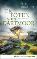 Paul Marten: Die Toten vom Dartmoor ★★★★