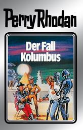 "Perry Rhodan 11: Der Fall Kolumbus (Silberband) - 5. Band des Zyklus ""Altan und Arkon"""