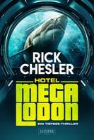 Rick Chesler: HOTEL MEGALODON ★★★★