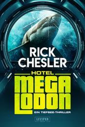 HOTEL MEGALODON - ein Tiefsee-Thriller