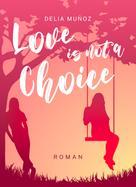 Delia Muñoz: Love is not a Choice