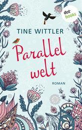 Parallelwelt - Roman