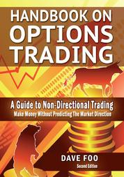 Handbook On Options Trading - Make Money Without Predicting the Market Direction