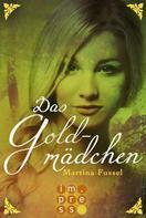 Martina Fussel: Das Goldmädchen (Die Legenden der Jiri 3) ★★★★