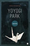 Andreas Neuenkirchen: Yoyogi Park ★★★★