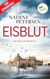 Eisblut - Kriminalroman