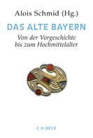 Max Spindler: Handbuch der bayerischen Geschichte Bd. I: Das Alte Bayern ★★★