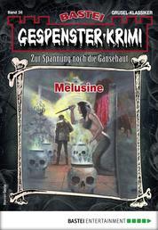 Gespenster-Krimi 36 - Horror-Serie - Melusine