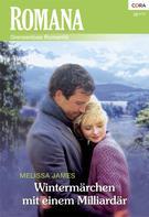 Melissa James: Wintermärchen mit einem Milliardär ★★★★