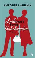 Antoine Laurain: Liebe mit zwei Unbekannten ★★★★