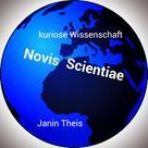 Janin Theis: Novis Scientiae