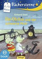 Erhard Dietl: Die Olchis und der schwarze Pirat