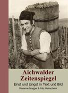 Marianne Brugger: Aichwalder Zeitenspiegel ★★★★★
