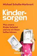 Michael Schulte-Markwort: Kindersorgen ★★★★★