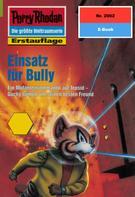 Arndt Ellmer: Perry Rhodan 2002: Einsatz für Bully ★★★★★