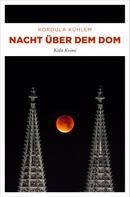 Kordula Kühlem: Nacht über dem Dom ★★★