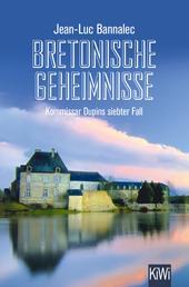 Bretonische Geheimnisse - Kommissar Dupins siebter Fall
