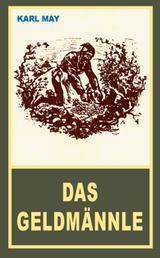 """Das Geldmännle - Erzählung aus """"Der Waldschwarze"""", Band 44 der Gesammelten Werke"""