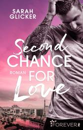 Second Chance for Love - Roman