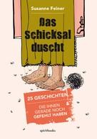 Susanne Feiner: Das Schicksal duscht ★★★★