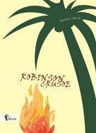 Daniel Defoe: Robinson Crusoe ★★★