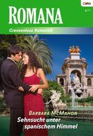Barbara Mcmahon: Sehnsucht unter spanischem Himmel ★★★★★