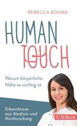 Human Touch - Warum körperliche Nähe so wichtig ist