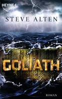 Steve Alten: Goliath ★★★★