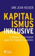 Uwe Jean Heuser: Kapitalismus inklusive