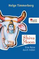 Helge Timmerberg: Shiva Moon ★★★★
