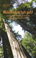 Daniel Krezdorn: Waldbaden tut gut!
