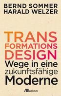 Bernd Sommer: Transformationsdesign ★★★★★