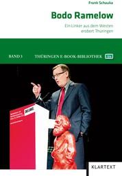 Bodo Ramelow - Ein Linker aus dem Westen erobert Thüringen