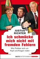 Justus Richter: Ich schmücke mich nicht mit fremden Fehlern ★★★