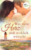 Sandra Henke: Was mein Herz sich wirklich wünscht: Herzkonfetti - Band 4 ★★★★