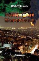 Wolf Frank: Höllenglut Barcelona ★★