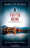 Andrea Di Stefano: Tutto Bene - Ein Lago-Maggiore-Krimi ★★★★