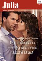 Lynne Graham: Der italienische Herzog und seine falsche Braut ★★★★