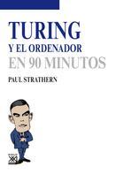 Paul Strathern: Turing y el ordenador