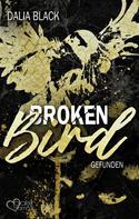 Dalia Black: Broken Bird: Gefunden ★★★★
