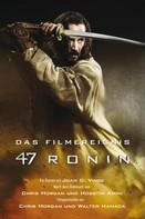 Joan D. Vinge: 47 Ronin: Der Roman zum Film ★★★★★
