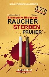 Raucher sterben früher - Brennpunkt Rheinland